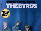 The Byrds - Turn ! Turn ! Turn !