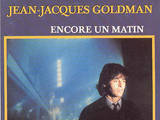 Jean Jacques Goldman - Encore un matin