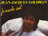 Jean Jacques Goldman - Je marche seul