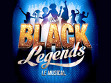 The Black Legends - Le musical : Réservez...