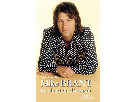 Mike Brant, le destin brisé